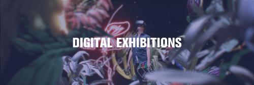 Digital Exhibitions