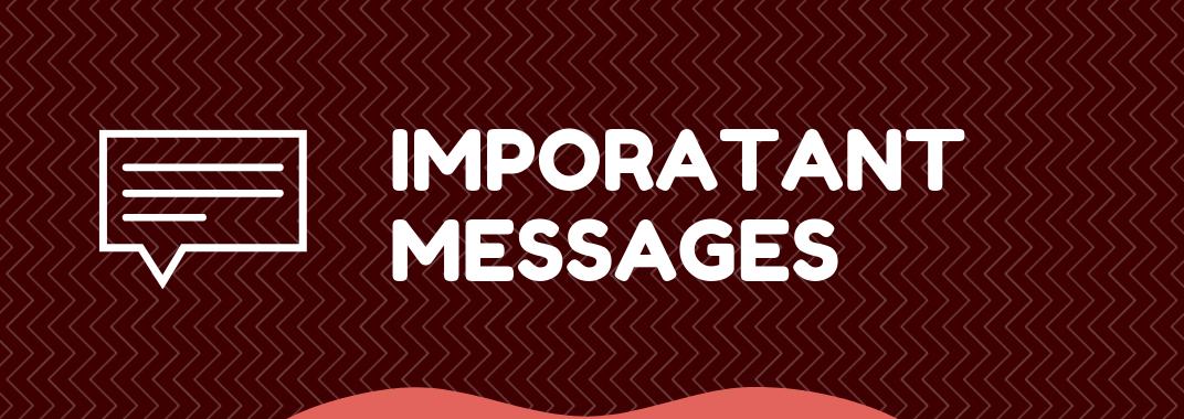 Important Messages